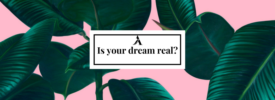 Is your dream real?